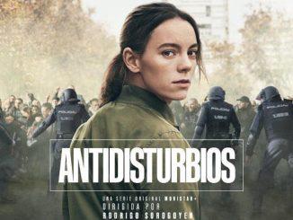 Antidisturbios: la serie española que causa polémica